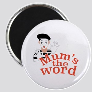 Mums the Word Magnets