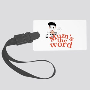 Mums the Word Luggage Tag