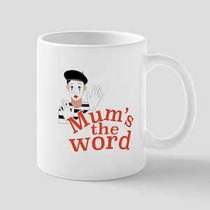 Mums the Word Mugs