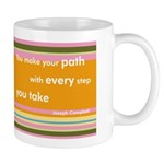 You Make Your Path Mug