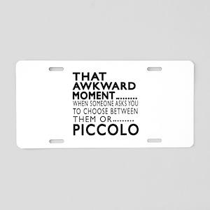 Piccolo Awkward Moment Desi Aluminum License Plate