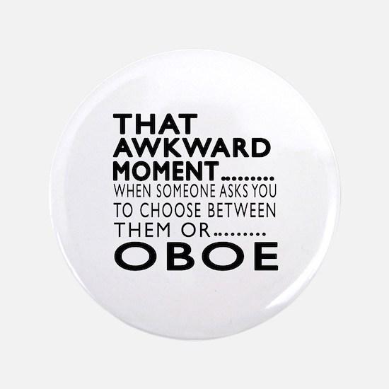 Oboe Awkward Moment Designs Button