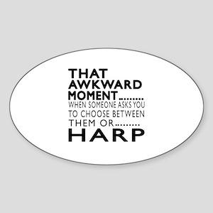 Harp Awkward Moment Designs Sticker (Oval)