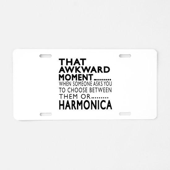 Harmonica Awkward Moment De Aluminum License Plate