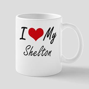 I Love My Shelton Mugs