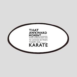 Karate Awkward Moment Designs Patch