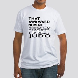 Judo Awkward Moment Designs Fitted T-Shirt