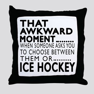 Ice Hockey Awkward Moment Designs Throw Pillow