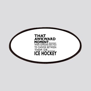 Ice Hockey Awkward Moment Designs Patch