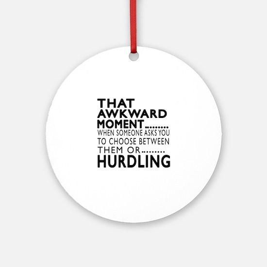 Hurdling Awkward Moment Designs Round Ornament