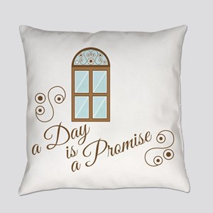 Day Is Promise Everyday Pillow