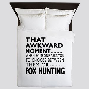 Fox Hunting Awkward Moment Designs Queen Duvet