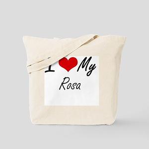 I Love My Rosa Tote Bag