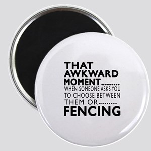 Fencing Awkward Moment Designs Magnet