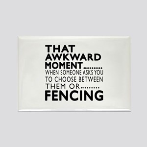 Fencing Awkward Moment Designs Rectangle Magnet
