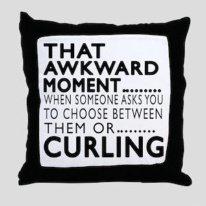 Curling Awkward Moment Designs Throw Pillow