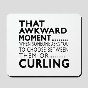 Curling Awkward Moment Designs Mousepad