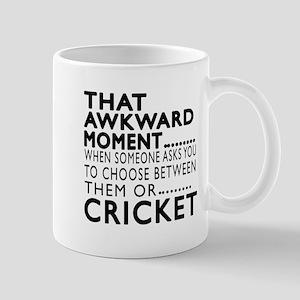 Cricket Awkward Moment Designs Mug