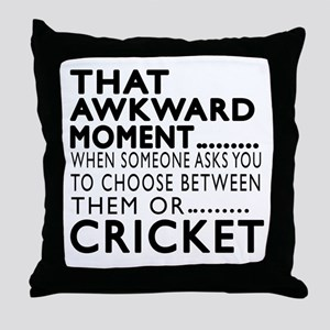Cricket Awkward Moment Designs Throw Pillow