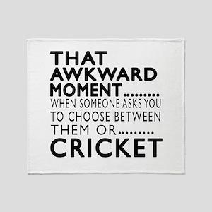 Cricket Awkward Moment Designs Throw Blanket