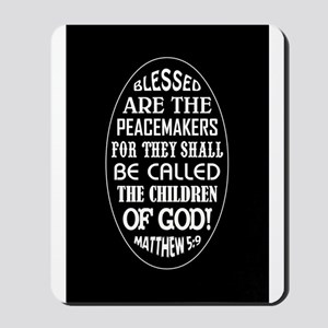 BLESSED ARE... Mousepad