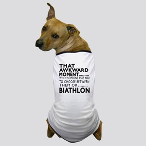Biathlon Awkward Moment Designs Dog T-Shirt