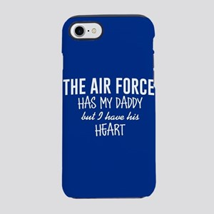 Air Force Has my Daddy iPhone 8/7 Tough Case
