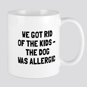 Dog Was Allergic Mug