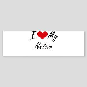 I Love My Nelson Bumper Sticker
