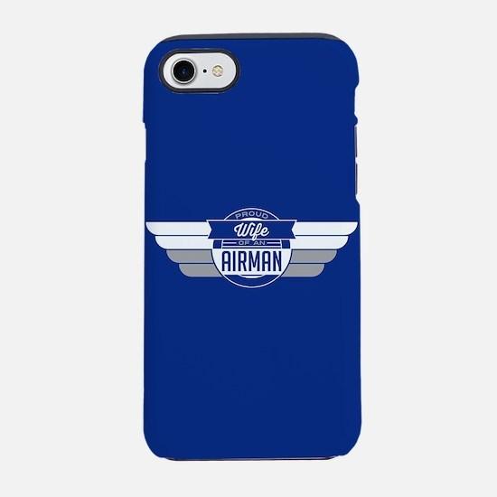 Proud Wife of an Airman iPhone 8/7 Tough Case