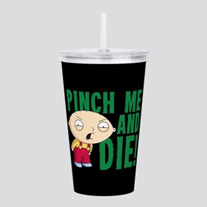 Family Guy Pinch Me Acrylic Double-wall Tumbler