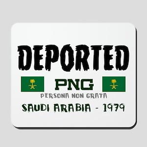 DEPORTED - SAUDI ARABIA -  PERSONA NO Mousepad