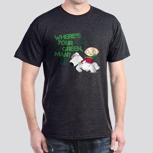 Family Guy Where's Your Green Dark T-Shirt