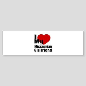I Love My Missourian Girlfriend Sticker (Bumper)