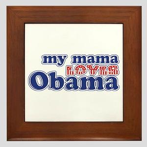 My Mama Loves Obama Framed Tile