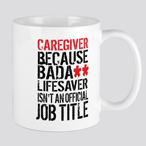 Badass Caregiver Mugs
