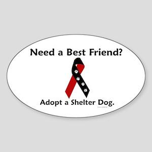 Need A Best Friend 1 Oval Sticker