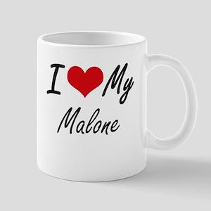 I Love My Malone Mugs