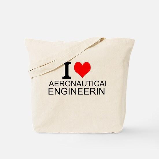 I Love Aeronautical Engineering Tote Bag