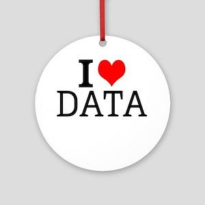 I Love Data Round Ornament