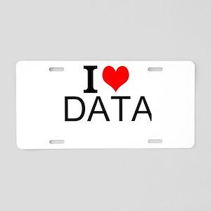 I Love Data Aluminum License Plate
