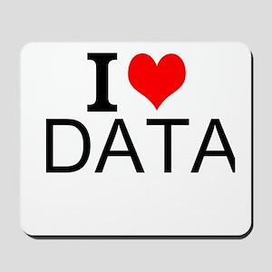 I Love Data Mousepad