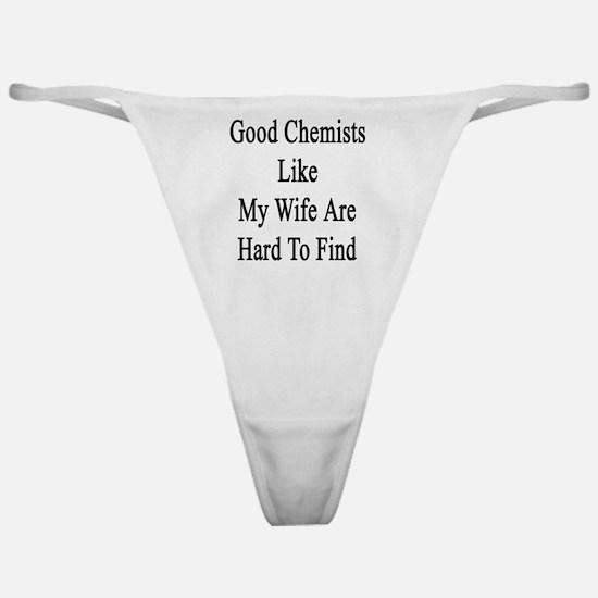 Cool Pharmacist wife Classic Thong