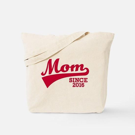 Mom 2016 Tote Bag