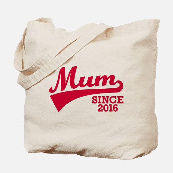 Mum 2016 Tote Bag