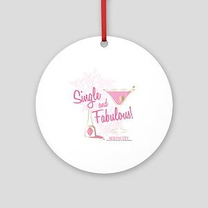 SATC Single and Fabulous Round Ornament