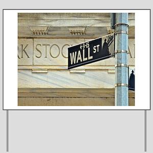 Wall Street! Yard Sign