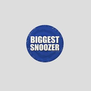Biggest Snoozer Mini Button