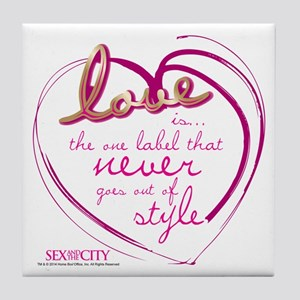SATC Love Is The Thing Tile Coaster