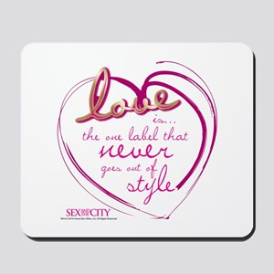 SATC Love Is The Thing Mousepad